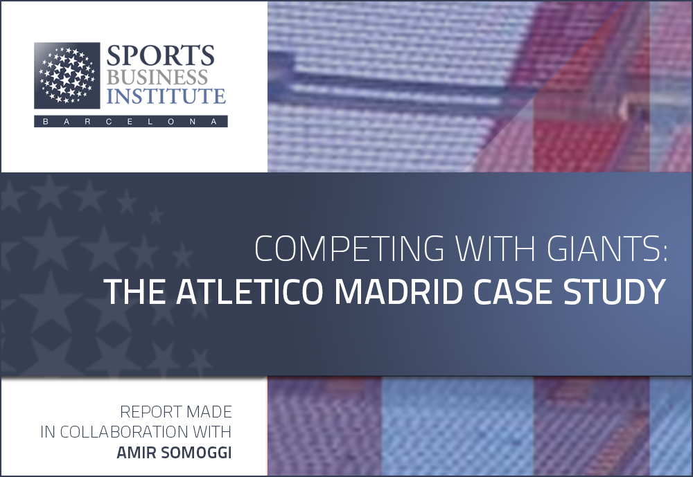 Competing with Europe's Giants: The Atletico Madrid Case